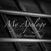 My Apology by Silje Steinsund Rød
