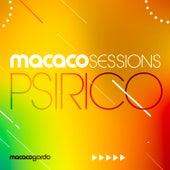 Macaco Sessions: Psirico (ao Vivo) de Psirico