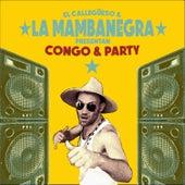 Congo'n Party de La Mambanegra