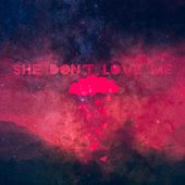 She Don't Love Me by Demi