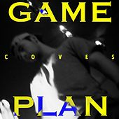 Game Plan by Coves