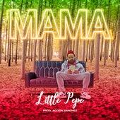 Mama by Little Pepe
