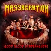 Good Blood Headbangers de Massacration