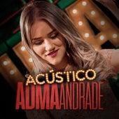 Acústico Imaginar:  Adma Andrade de Adma Andrade