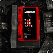 The RED Tape - Side B by Matroda