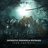 Lead The Pack de Destructive Tendencies