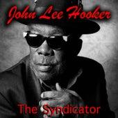The Syndicator de John Lee Hooker