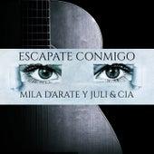 Escapate Conmigo von Mila D'Arate