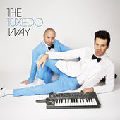 The Tuxedo Way by Tuxedo