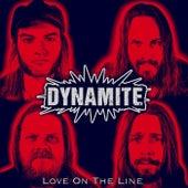 Love On The Line von Dynamite