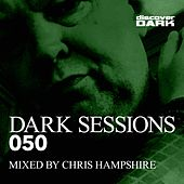 Dark Sessions 050 (Mixed by Chris Hampshire) von Various Artists