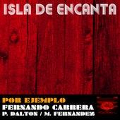Por Ejemplo by Isla De Encanta