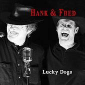 Lucky Dogs by Hank