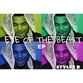 Eye Of The Beast by Stylez B