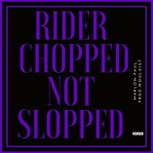 Rider [Chopped Not Slopped] by Marlon Paul