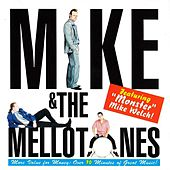 Mike & Mellotones by Mike and the Mellotones