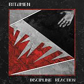Discipline Reaction by Bitumen