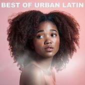 Best of Urban Latin de Various Artists