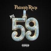 Big 59 von Philthy Rich