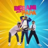 Berani Jadi Papa by Awie