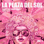 La Plaza Del Sol (Sunny Deep-House Tunes), Vol. 2 - EP by Various Artists