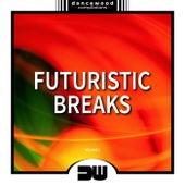 Futuristic Breaks, Vol. 1 - EP de Various Artists