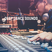 Deep Dance Sounds by Various Artists