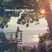 Música Clasica para Relajar by Various Artists