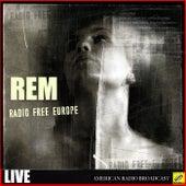 Radio Free Europe (Live) von R.E.M.