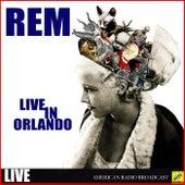 R.E.M - Live in Orlando (Live) de R.E.M.