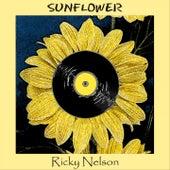 Sunflower by Ricky Nelson