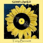 Sunflower by Tony Bennett