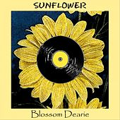 Sunflower by Blossom Dearie