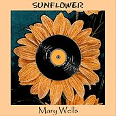 Sunflower by Mary Wells