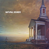 Natural Sounds by Various Artists