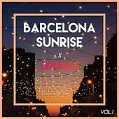 Barcelona Sunrise x Lounge von Various Artists