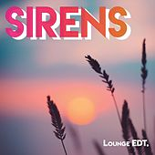 SIRENS // (Lounge EDT.) von Various Artists