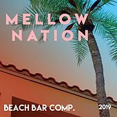 Mellow Nation (Beach Bar Compilation - 2019) de Various Artists