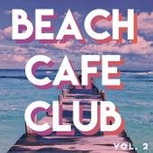 Beach // Café // Club (Vol.2) von Various Artists