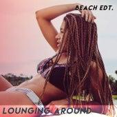 Lounging Around (Beach EDT.) von Various Artists
