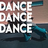Dance. Dance. Dance. de Various Artists