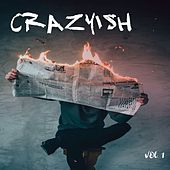 Crazyish (Vol.1) by Various Artists
