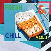 Fresh & Chill (Vol.1) de Various Artists