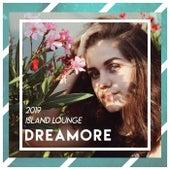 Dreamore // Island Lounge (2019) von Various Artists
