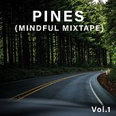 PINES (Mindful Mixtape) (Vol.1) by Various Artists