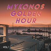 Mykonos Golden Hour (Vol.1) by Various Artists