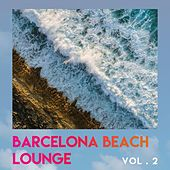 Barcelona Beach Lounge (Vol.2) by Various Artists
