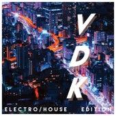 VDK (Electro/House Edition) von Various Artists
