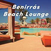 Benirrás Beach Lounge van Various Artists