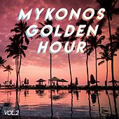 Mykonos Golden Hour (Vol.2) by Various Artists